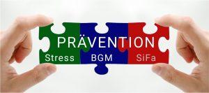 Prävention aus einer Hand - Stress - BGM - Arbeitssicherheit